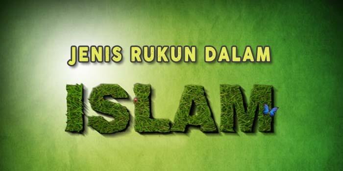 Jenis-Rukun-Dalam-Islam
