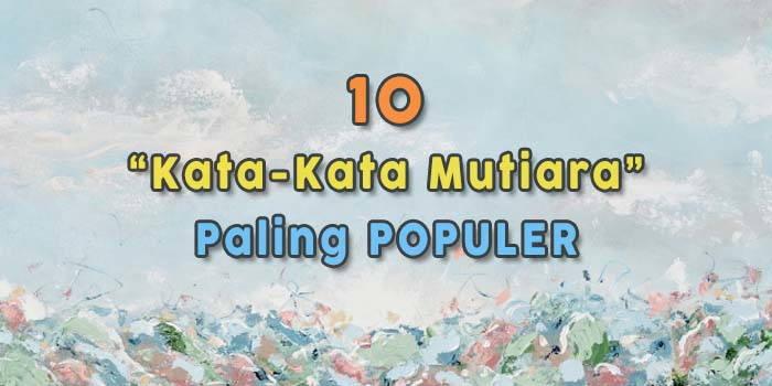 Kata-Kata-Mutiara-Paling-Populer